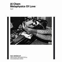 AL CHEM / METAPHYSICS OF LOVE (12inch)