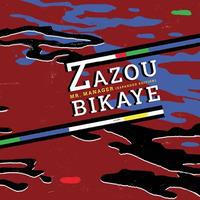 ZAZOU BIKAYE / MR.MANAGER (CD)