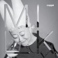 COPPE' / MILK (CD)