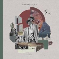 TOFU RESISTANCE / 1//23 (LP) DLコード付