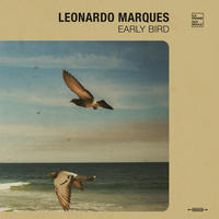 LEONARDO MARQUES / EARLY BIRD (CD)