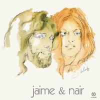 JAIME & NAIR / JAIME & NAIR (LP)