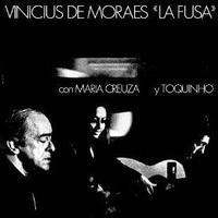 VINICIUS DE MORAES / LA FUSA con MARIA CREUZA y TOQUINHO (LP) 180g