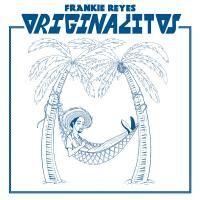 FRANKIE REYES / Originalitos (LP)