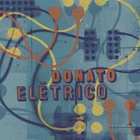 JOAO DONATO / DONATO ELETRICO (CD)