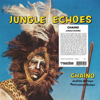 CHAINO / JUNGLE ECHOES (LP)