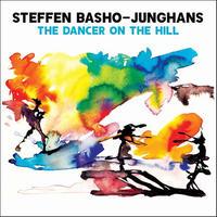 STEFFEN BASHO-JUNGHANS / THE DANCER ON THE HILL (LP)