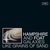 HAMPSHIRE & FOAT / Galaxys Like Grains of Sand (LP)