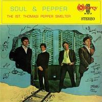 ST. THOMAS PEPPER SMELTER / SOUL & PEPPER (LP)