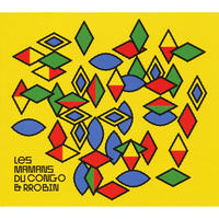 LES MAMANS DU CONGO & RROBIN / Les Mamans Du Congo & Rrobin (CD)