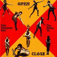 6/12 RSD DROPS FELA KUTI  / OPEN & CLOSE (LP)