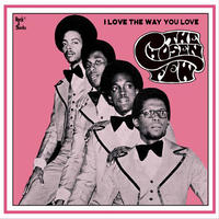 CHOSEN FEW / I LOVE THE WAY YOU LOVE (LP)