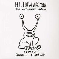 DANIEL JOHNSTON / HI HOW ARE YOU (LP) DLコード付き