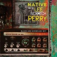 NATIVE MEETS LEE SCRATCH PERRY / BLACK ARK SHOWCASE 1977(CD)