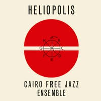 CAIRO FREE JAZZ ENSEMBLE / Heliopolis (LP)