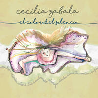 CECILIA ZABALA / EL COLOR DEL SILENCIO (CD)