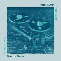 THE SAME / SYNC OR SWIM (LP)