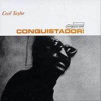 Cecil Taylor - Conquistador! (LP)
