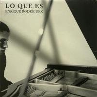 ENRIQUE RODRIGUEZ / Lo que es(LP)