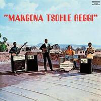 V.A. / MAKGONA TSOHLE REGGI (LP)