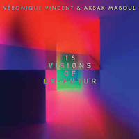 Veronique Vincent & Aksak Maboul ‎/ 16 Visions Of Ex-Futur (2LP)DLコード付