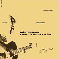 JOAO GILBERTO / O AMOR, O SORRISO E A FLOR (LP)