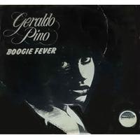 Geraldo Pino / BOOGIE FEVER  (LP)