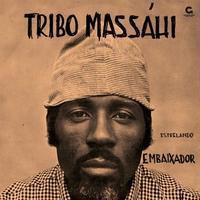 TRIBO MASSHAHI / ESTRELANDE EMBAIXADOR (CD)