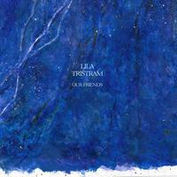 LILA TRISTRAM / OUR FRIENDS (LP)