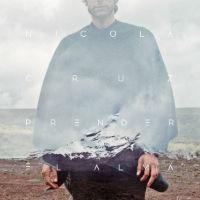 NICOLA CRUZ / Prender el Alma (CD) 国内盤