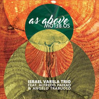 Israel Varela Trio / As Above So Below (CD)