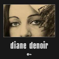 DIANE DENOIR / DIANE DENOIR (LP)