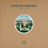 STUDIO ELECTROPHONIQUE / BUXTON PALACE HOTEL (CD)