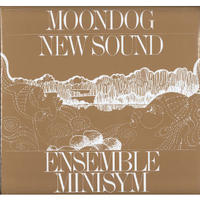 ENSEMBLE MINISYM / Moondog New Sound(LP)