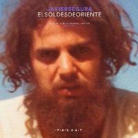 JAVIER SEGURA / EL SOL DESDE ORIENTE (SELECTED & UNRELEASED RECORDINGS 1980-1990) (LP)