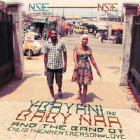 Y-BAYANI & HIS BAND OF ENLIGHTENMENT, REASON & LOVE / NSIE NSIE (LP)