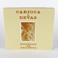 CARIOCA & DEVAS / MISTERIOS DA AMAZONIA (CD)