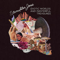STIMULATOR JONES / WORLDS AND MASTERFUL TREASURES (LP)