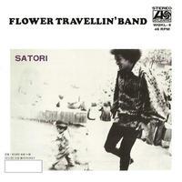 *<11/3発売 レコードの日> Flower Travelling Band - Satori Part 2 / Satori Part 1(7inch)