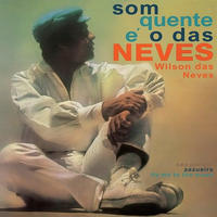 WILSON DAS NEVES / SOM QUENTE E O DAS NEVES (LP)