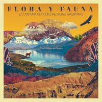 V.A / FLORA Y FAUNA - ECOSISTEMA DE FOLKLORE DIGITAL ARGENTINO (CD)