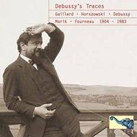 Gaillard、Horszowski、Marik、Debussy、Garden、Ranck / DEBUSSY'S TRACES 1904-1983  (2CD)