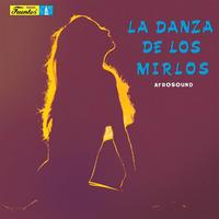 AFROSOUND / LA DANZA DE LOS MIRLOS (LP)