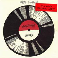 Pascal Comelade / Deviationist Muzak (CD)