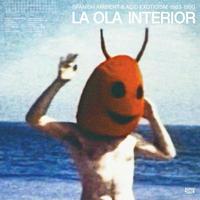 V.A. / LA OLA INTERIOR - SPANISH AMBIENT & ACID EXOTISM 1983-1990 (2LP)