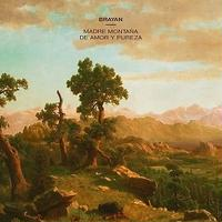 BRAYAN / MADRE MONTANA DE AMOR Y PUREZA (CD)