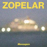 ZOPELAR / MENSAGEM (LP)