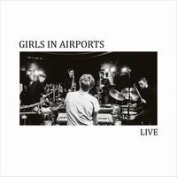 GIRLS IN AIRPORTS / Live (LP)