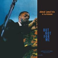 AHMAD JAMAL / Ahmad Jamal At The Pershing (LP) 200g Mono