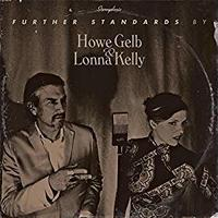 HOWE GELB / FURTHER STANDARDS (LP) DLコード付き